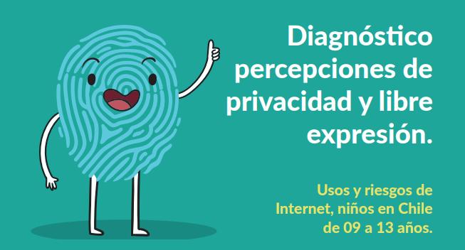 [DESCARGA] Percepciones de privacidad y libre expresión: Usos y riesgos de Internet, niños en Chile de 9 a 13 años