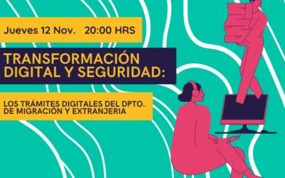 [Conversatorio] Transformación y seguridad digital: Los trámites digitales del Departamento de Migración y Extranjeria