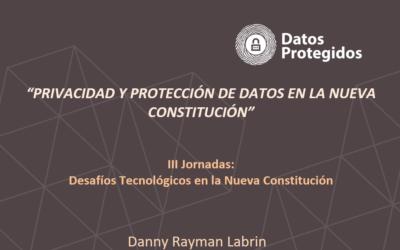 [DESCARGA] Privacidad y protección de datos en la nueva Constitución