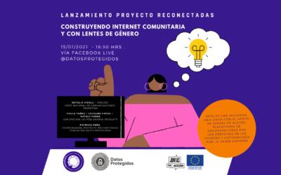 Lanzamiento web Proyecto Reconectadas: «Construyendo Internet comunitaria y con lentes de género».
