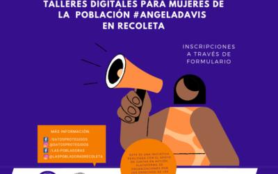 Programación talleres proyecto #Reconectadas para mujeres de la población Angela Davis en Recoleta